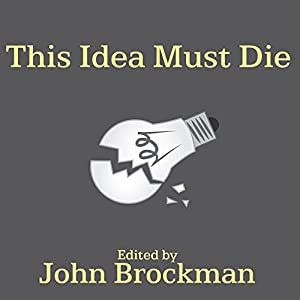 This Idea Must Die Hörbuch