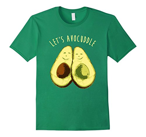 Mens Let's Avocuddle Shirt, Funny Avocado Clean Eating Paleo Gift 3XL Kelly Green