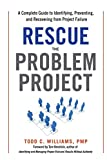 Rescue the Problem Project: A Complete Guide to