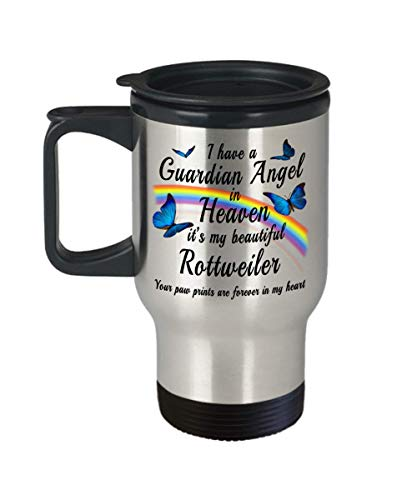 Rottweiler In Memory Gift Travel Mug With Lid I Have a Guardian Angel in Heaven Dog Remembrance Pet Memorial ()