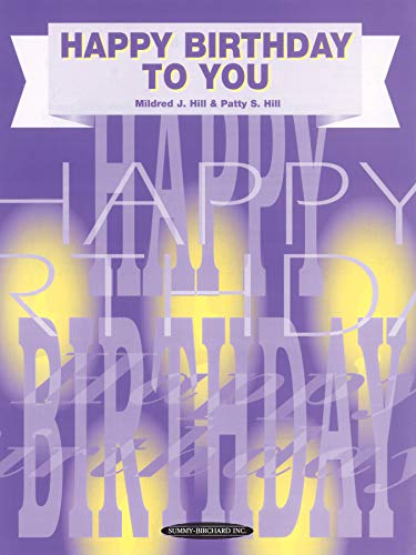 Happy Birthday to You: Piano/Vocal, Sheet