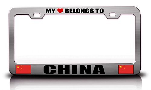 License Plate Covers My Heart Belongs To China Flag Steel Metal License Plate Frame Ch. # (China Flag License Plate)