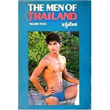 The Men of Thailand: Noom Thai, 2nd Edition by Eric Allyn (1988-05-03)