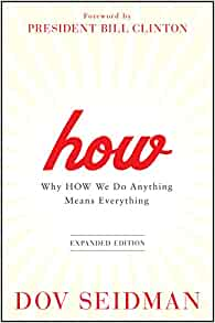 Amazon.com: How: Why How We Do Anything Means Everything ...