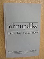 Bech at Bay : A Quasi-Novel