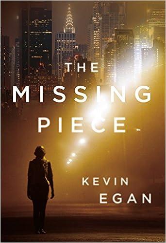 Amazon com: The Missing Piece (9780765377609): Kevin Egan: Books