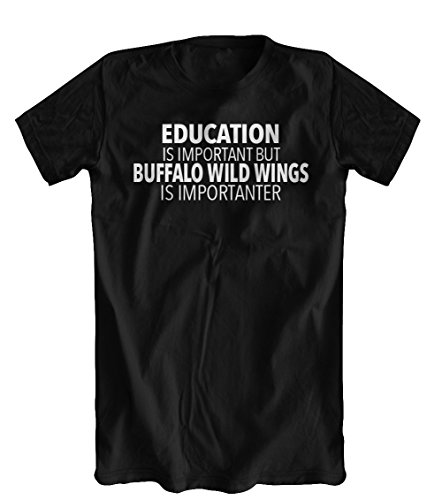 education-is-important-but-buffalo-wild-wings-is-importanter-t-shirt-mens-black-large