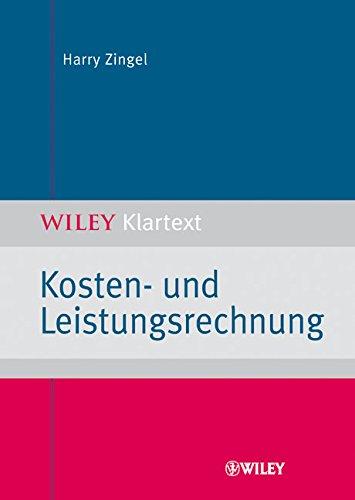 Kosten- und Leistungsrechnung (Wiley Klartext)