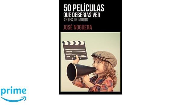 Amazon.com: 50 películas que deberías ver antes de morir ...