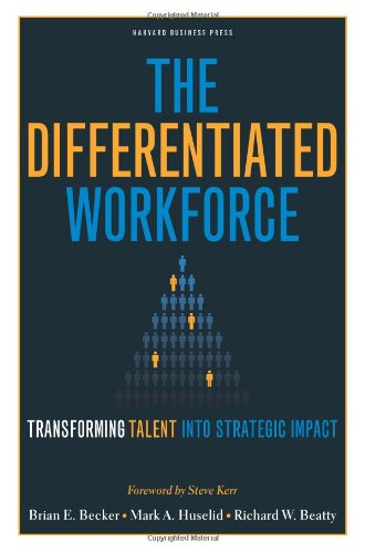 Price comparison product image The Differentiated Workforce: Transforming Talent into Strategic Impact