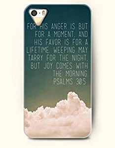 iPhone 5 5S Case OOFIT Phone Hard Case ** NEW ** Case with Design For His Anger Is But For A Moment,And His Favor Is For A Lifetime.Weeping May Tarry For The Night,But Joy Comes With The Morning. Psalms 30:5- Bible Verses - Case for Apple iPhone 5/5s