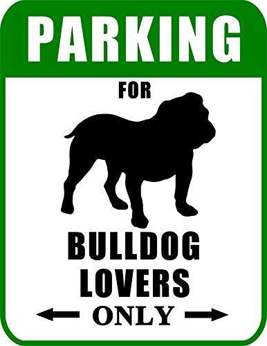 Regina Sharp 16 x 12 Parking Signs for Cars Parking for Bulldog Lovers Only Dog Permanent Durable Metal tin Logo