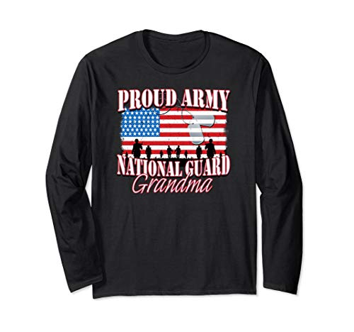 (Proud Army National Guard Grandma Long Sleeve Shirt)