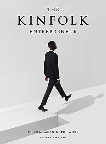 Kinfolk: Entrepreneur