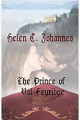 The Prince Of Val-Feyridge Kindle Edition