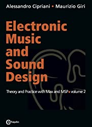 Electronic Music and Sound Design: Theory and Practice with Max and MSP, Vol. 2