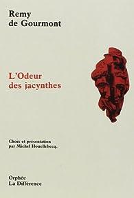 L'Odeur des jacynthes par Rémy de Gourmont