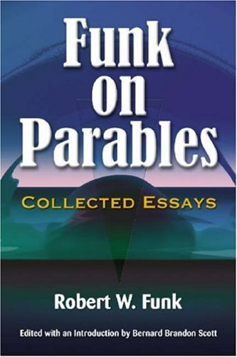 Funk on Parables: Collected Essays ebook