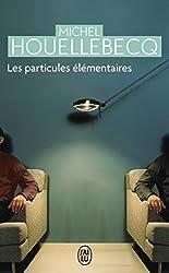 Les Particules Elementaires (NC) (Litterature Generale) (French Edition)