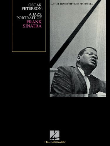 Oscar Peterson - A Jazz Portrait of Frank Sinatra: Artist Transcriptions Piano