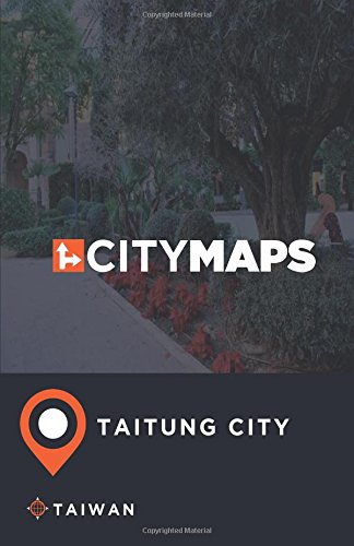 City Maps Taitung City Taiwan