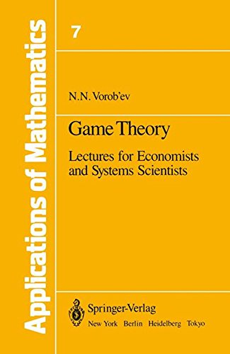 Game Theory: Lectures for Economists and Systems Scientists (Applications of Mathematics, Vol. 7)