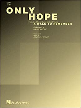 Only Hope (from the Movie A Walk to Remember) - Piano/Vocal/Guitar Sheet  Music
