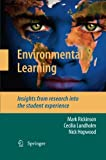 Environmental Learning : Insights from Research into the Student Experience, Rickinson, Mark and Lundholm, Cecilia, 9400791488