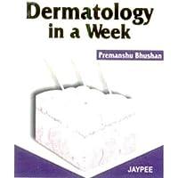 Dermatology in a Week