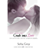 Crash Into Love (Entangled Indulgence)