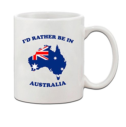 I'd rather be in AUSTRALIA Ceramic Coffee Mug