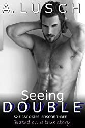 Seeing Double (52 First Dates, Book 3)