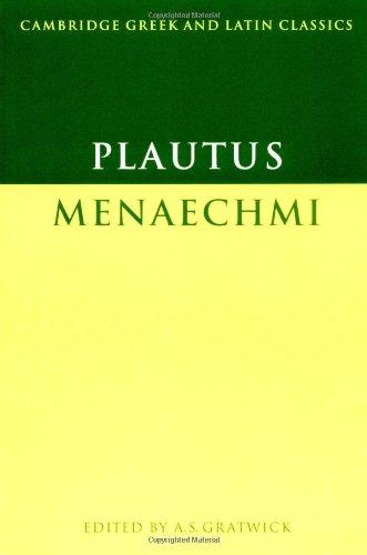 Plautus: Menaechmi (Cambridge Greek and Latin Classics)