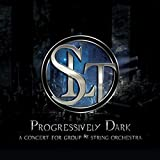 Progressively Dark (A Concert For Group And String Orchestra)