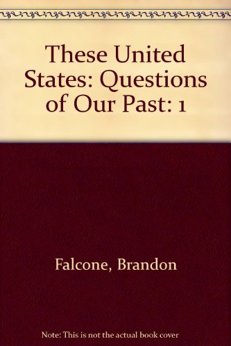 These United States: Questions of Our Past