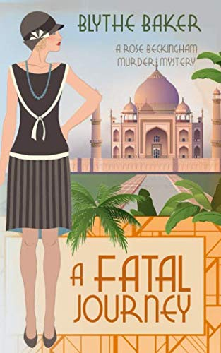 A Fatal Journey (A Rose Beckingham Murder Mystery)