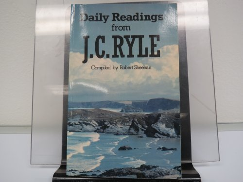 Daily readings from J.C.Ryle, v. 1 (Matthew, Mark, Luke)