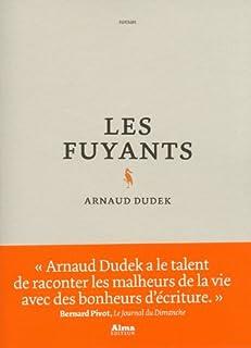 Les fuyants, Dudek, Arnaud