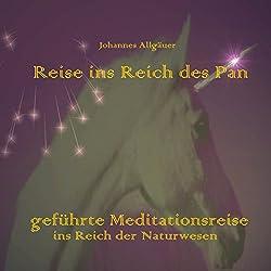 Reise ins Reich des Pan. Geführte Meditationsreise