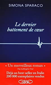 vignette de 'Le dernier battement de coeur (Simona Sparaco)'