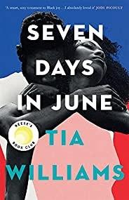 Seven Days in June: the instant New York Times bestseller and Reese's Book Club pick (English Edit