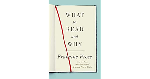 Amazon.com: What to Read and Why eBook: Francine Prose ...