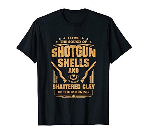 Funny Trap Skeet Shooting Shirt Sound Of Shotgun Shells