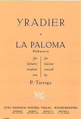 IRADIER S. - La Paloma Habanera para Guitarra Tarrega: Amazon.es ...