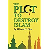 The Plot to Destroy Islam