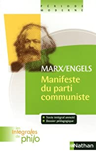 Marx/ Engels Manifeste du parti communiste par Jean-Jacques Barrère