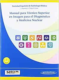 Manual para Técnico Superior en Imagen para el Diagnóstico y Medicina Nuclear