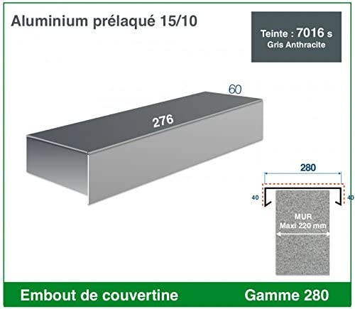 GAMME 320-XL, RAL 7016 SATINE GRIS ANTHRACITE EMBOUT DE COUVERTINE ALUMINIUM