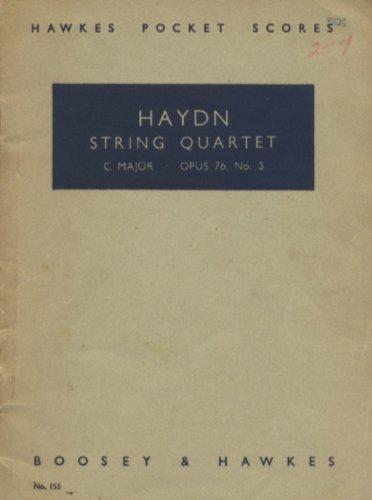 Haydn: String Quartet, The Emperor, C Major, Op. 76, No. 3 (Hawkes Pocket Scores, No. 155) (Haydn String Quartet Op 76 No 3)