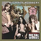 For Love or Money by Highway Robbery (2000-06-06)